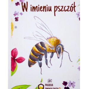bajka o pszczołach